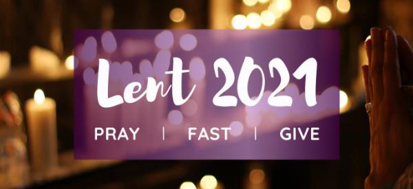 Lent</br>February 17 – April 1